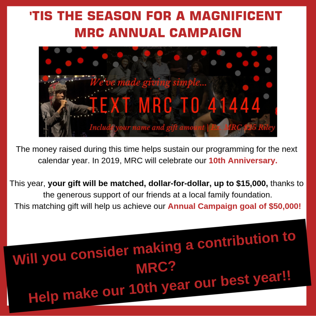 Mrc Turns 10 In 2019 Help Make It Our Best Year Yet The Music